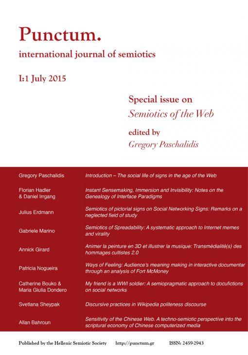 Punctum 1(1) - July 2015, Special issue on Semiotics of the Web, Ελληνική Σημειωτική Εταιρία & Εκδόσεις iWrite - www.iWrite.gr