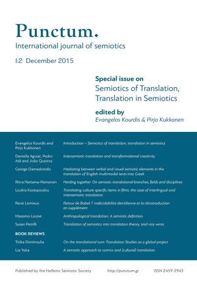 Punctum 1(2) - December 2015, Semiotics of Translation, Translation in Semiotics, Ελληνική Σημειωτική Εταιρία & Εκδόσεις iWrite - www.iWrite.gr
