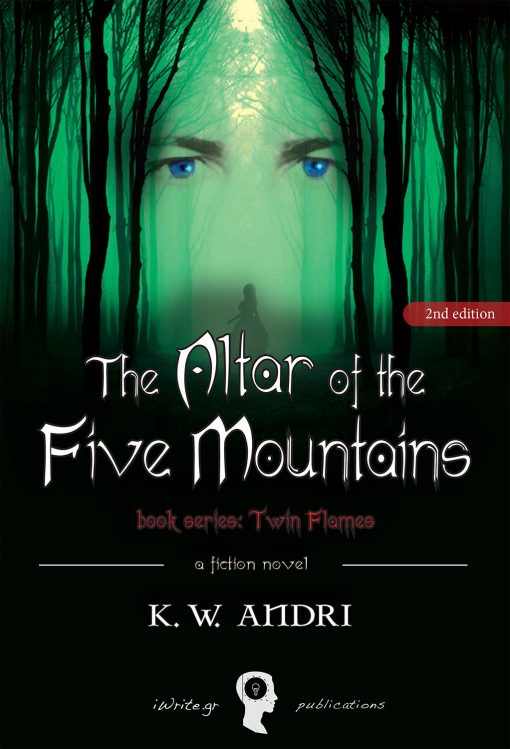 The Altar of the Five Mountains, K. W. Andri, iWrite.gr Publications - www.iWrite.gr