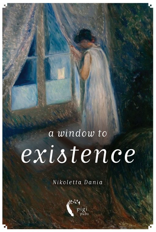 Nikoletta Dania, A Window to Existence, iWrite Publications