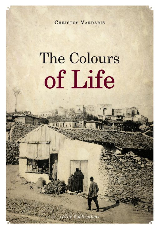 Christos Vardaris, The Colours of Life, iWrite Publications